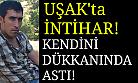 Uşak'ta intihar! Dükkanında kendini asan adam hayatını kaybetti!