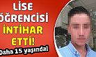 Uşak'ta intihar! Lise öğrencisi hayatına son verdi!