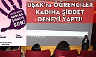 Uşak'ta kadına şiddet konulu sosyal deney yapıldı!