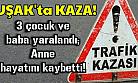 Uşak'ta kaza! 1 ölü, 4 yaralı!