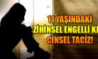 Uşak'ta zihinsel engelli çocuğa  cinsel taciz iddiası!