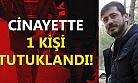 Uşak'taki cinayette 1 kişi tutuklandı!