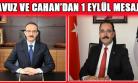 Vali Yavuz ve Belediye Başkanı Cahan'dan 1 Eylül Mesajı!