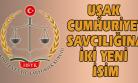 Yargıtay Hakimleri Uşak Cumhuriyet Savcılığı'na Atandı!