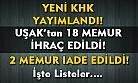 Yeni KHK ile Uşak'tan 18 memur ihraç edildi!
