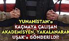 Yunanistan'a kaçmak isteyen öğretim üyesi, yakalanarak Uşak'a gönderildi!