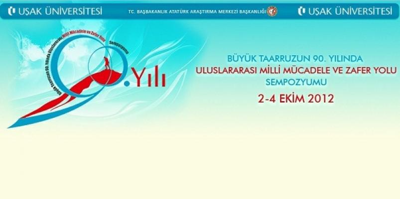 Uluslararası Zafer Sempozyumu Uşak Üniversitesi'nde Başlıyor!