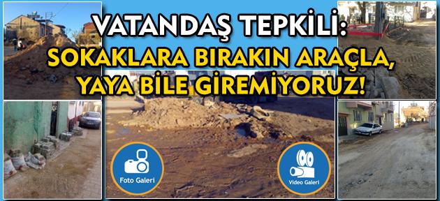 Uşak halkı: Belediye İlyaslı'ya yol yapacağına, önce kendi sokaklarını düzeltsin!
