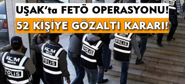 Uşak merkezli 20 ilde FETÖ operasyonu! 20 gözaltı!