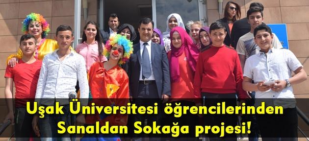 Uşak Üniversitesi öğrencilerinden Sanaldan Sokağa projesi!