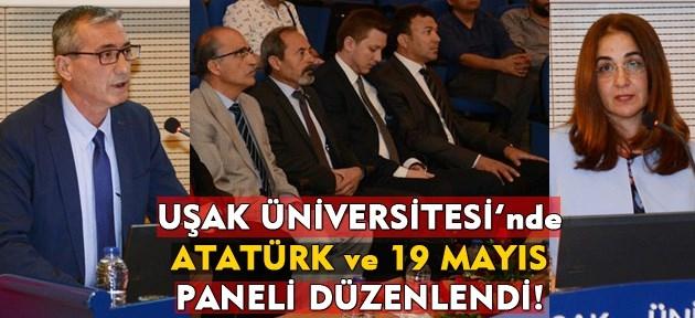 Uşak Üniversitesi'nde Atatürk ve 19 Mayıs paneli düzenlendi!