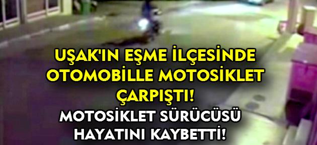 Uşak'ın Eşme İlçesi'nde kaza! 1 kişi hayatını kaybetti!