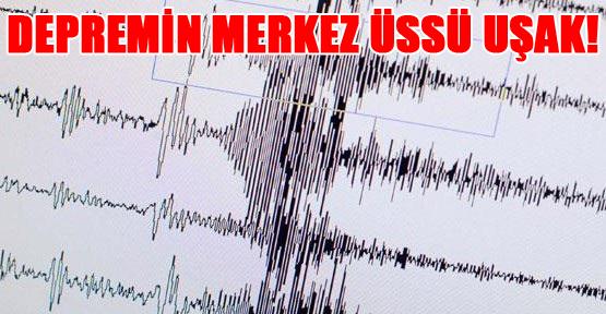 Uşak'ta Deprem Korkuttu!