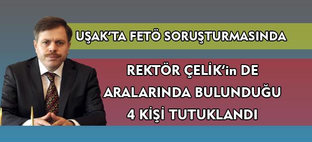 Uşak'ta FETÖ soruşturmasında 4 kişi tutuklandı!