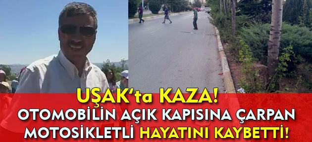 Uşak'ta motosiklet kazası! 1 kişi öldü!