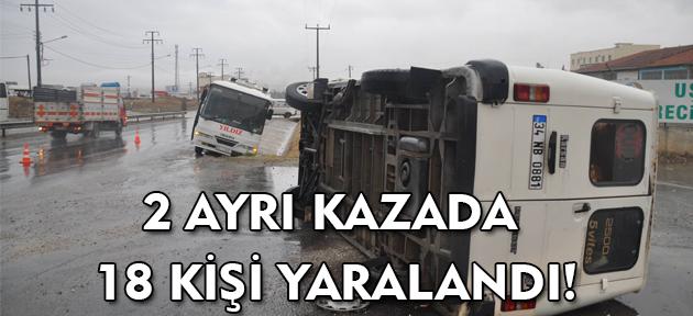 Uşak'ta servis araçları ard arda kaza yaptı: 18 yaralı