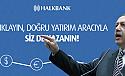 Cumhurbaşkanı 'dolarları bozdurun' derken, Halkbank 'dolara yatırım' reklamı yapıyor!