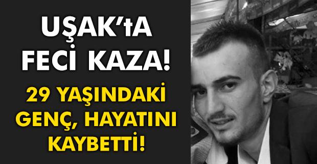 Uşak'ta kaza! Takla atan araçta 1 kişi öldü, 3 kişi yaralandı!