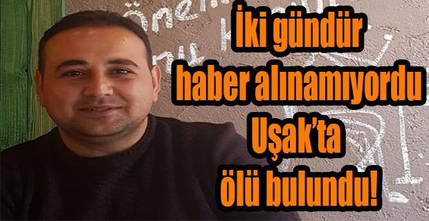 İki gündür haber alınamayan esnaf Sivaslı'da ölü bulundu!
