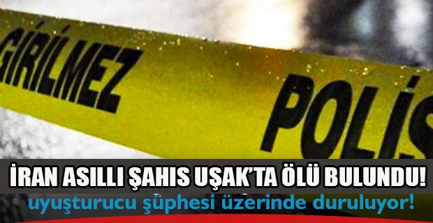 Uşak'ta yaşayan İranlı şahıs öldü!