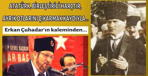 Atatürk'ü, müslüman olan sever ve müslüman olan Atatürk'ün ruhu şad olsun ister!