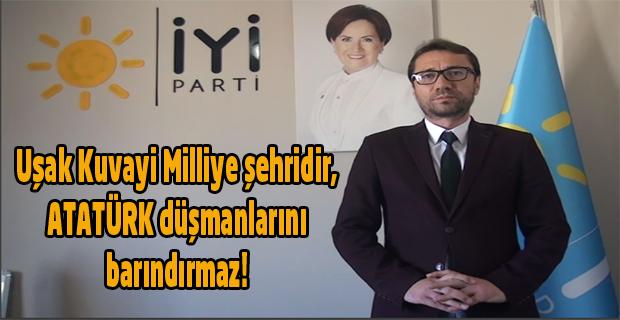 Atatürk düşmanı Mustafa Armağan'a İYİ Parti teşkilatından tepki; Burası Kuvayi Milliye şehridir!