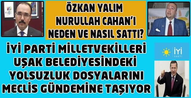 ŞOK ŞOK ŞOK: Nurullah Cahan halktan sonra Siyasilerce de istenmeyen adam haline geldi. Tek Kollayanı Çakın ve Gür.