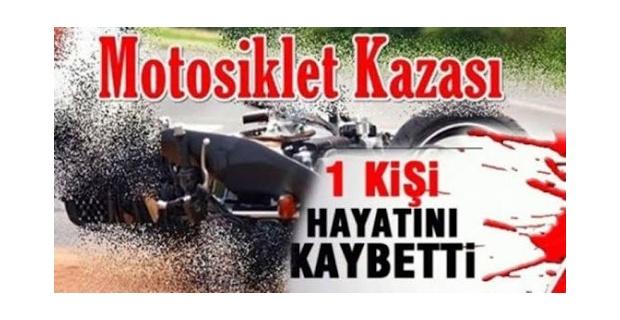 Uşak'ta motosiklet kazası; 1 ölü!