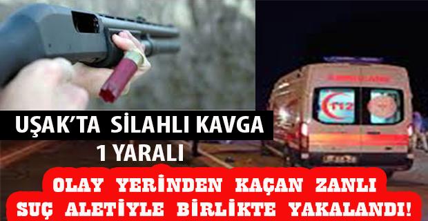 Uşak'ta tartışma silahlı kavgaya dönüştü: 1Yaralı