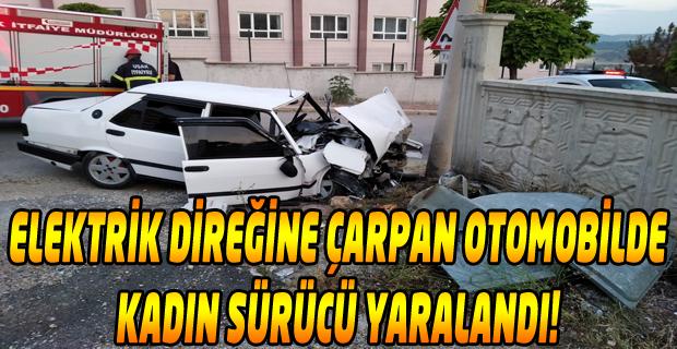 Uşak'ta otomobil elektrik direğine çarptı: 1 yaralı!
