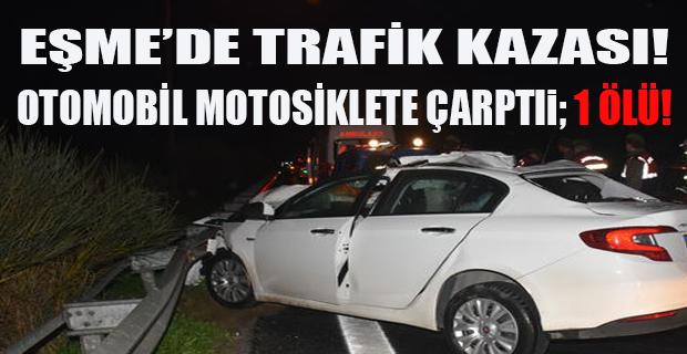 Uşak'ta trafik kazası. Motosiklet sürücüsü hayatını kaybetti