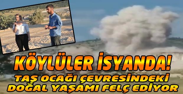 TAŞ OCAĞI YETER ARTIK DEDİRTTİ!