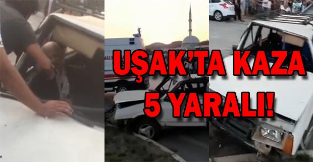 Uşak'ta 3 Aracın Karıştığı Kazada 5 Yaralı!