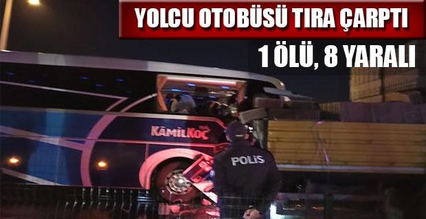 UŞAK'TA OTOBÜS KAZASI; 1 ÖLÜ, 8 YARALI!