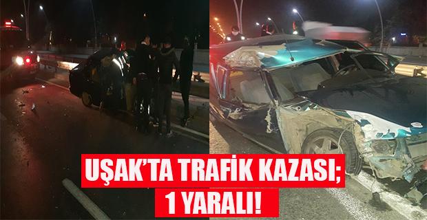 Uşak'ta TIR'a arkadan çarpan otomobilde 1 kişi yaralandı!
