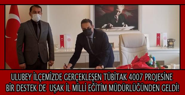 Uşak İl Milli Eğitim Müdürü Bülent Şahin, Ulubey İlçesindeki TÜBİTAK 4007 Projesine İş Birliğine Hazır Olduklarını Belirtti..