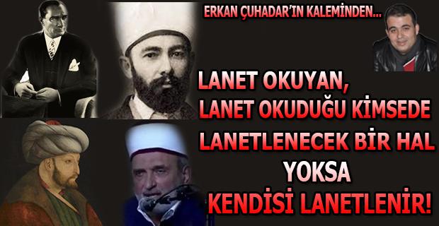 ALLAH ATATÜRK'E LANET EDENE LANET ETSİN...