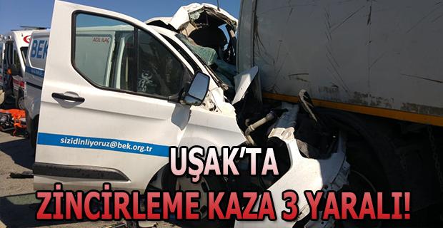 UŞAK- ANKARA KARA YOLU ÜZERİNDE ZİNCİRLEME TRAFİK KAZASI MEYDANA GELDİ