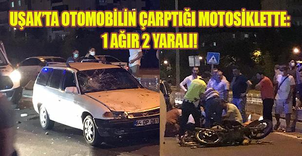 Uşak'ta trafik kazası, motosiklette bulunan 2 kişi Yaralandı!