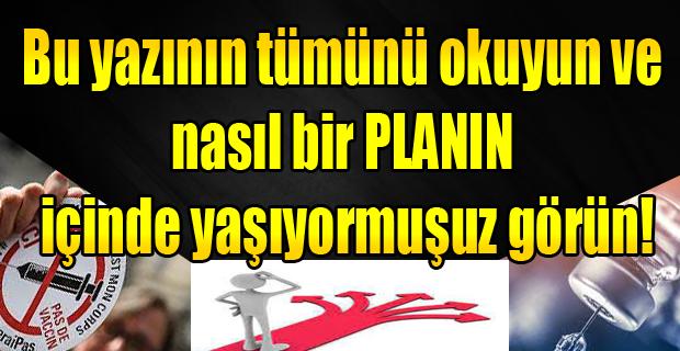 Bu yazıyı Türkiye okusa Plandemi tezgahı rafa kaldırılır.