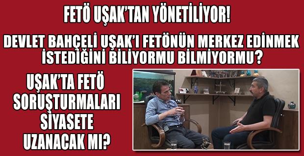 Muhterem Kuruçay ve MHP Uşak İl Başkanlığı Fetö'nün Neden Hedefinde?