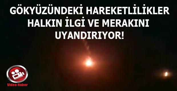 Uşak'lı kız Köyceğiz'de beliren gök cismini görünce Uzaylılar Bastı sandı!