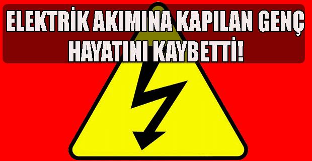 Elektrik Direğinin Altında Baygın Bulunan Genç Hayatını Kaybetti!