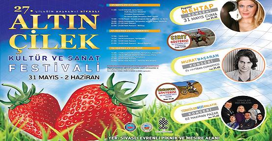 27. Sivaslı Altın Çilek Kültür Sanat Festivali 31 Mayıs' ta!