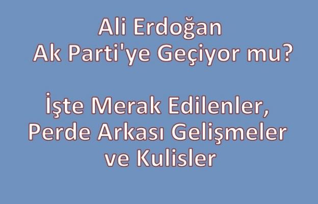 Ali Erdoğan Ak Parti'ye Geçiyor mu? Uşak'ta Siyaset Nasıl Şekilleniyor?
