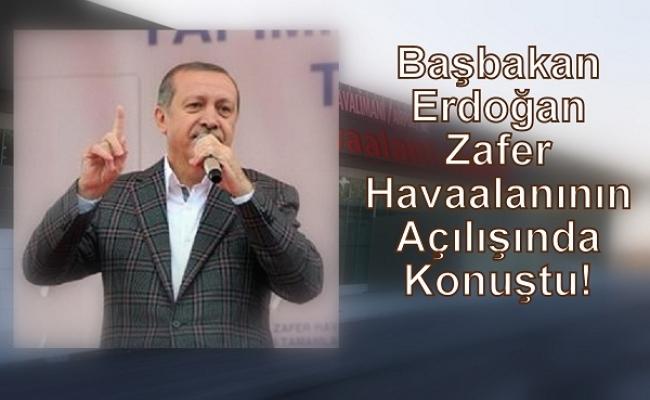 Başbakan Erdoğan Kütahya'da Zafer Havaalanı'nın Açılışını Yaptı!