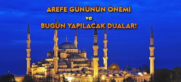 Bugün Ramazan Bayramı arefesi; Arefe gününün faziletleri nedir? Arefe günü hangi dua okunmalı?