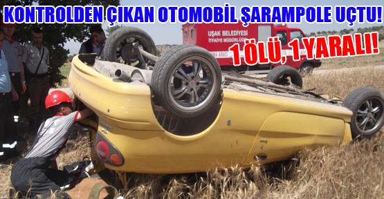 Mıcıra Kapılan Araç Takla Attı! 1 Ölü, 1 Yaralı!
