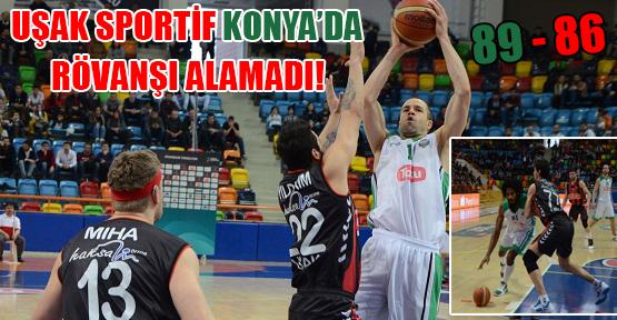 Muratbey Uşak Sportif Konya'da Mağlup Oldu!