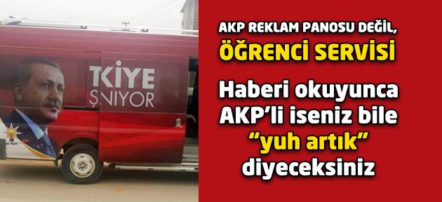 Siz AKP reklamı giydirilmiş öğrenci servisi gördünüz mü hiç? Uşak bunu da gördü!